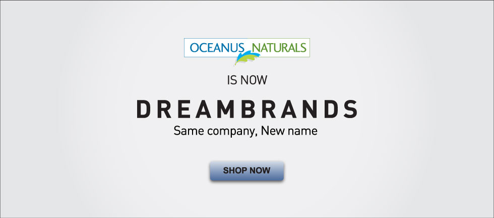 Oceanus Naturals is now DreamBrands